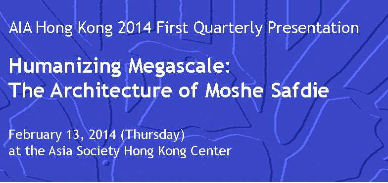 AIA HK - Announcement Moshe Safdie at Asia Society - Featured